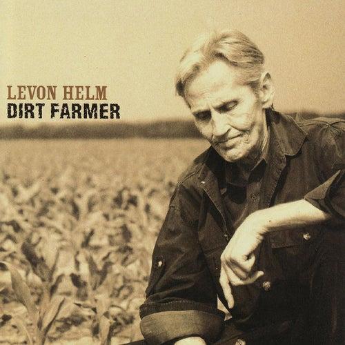 Dirt Farmer by Levon Helm