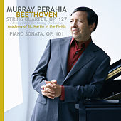 Beethoven: String Quartet, Op. 127 (transcribed for string orchestra);  Piano Sonata, Op. 101 by Murray Perahia