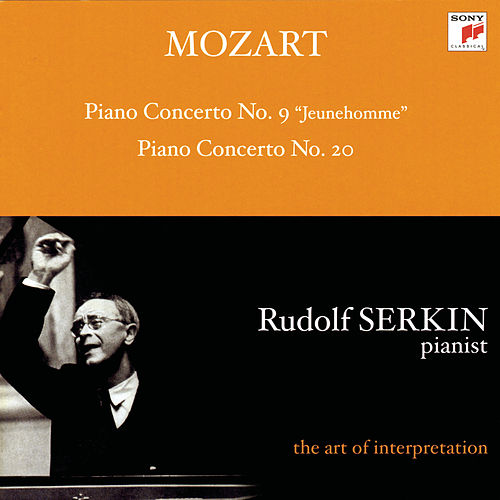 Mozart: Piano Concertos Nos. 9 & 20 [Rudolf Serkin - The Art of Interpretation] by Various Artists