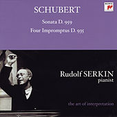 Schubert: Piano Sonata, D. 959; Four Impromptus, D. 935 [Rudolf Serkin - The Art of Interpretation] by Rudolf Serkin