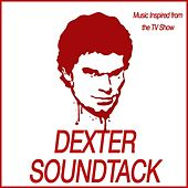 Dexter Soundtrack (Music Inspired from the TV Show) by Various Artists