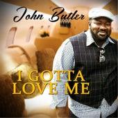 I Gotta Love Me (Radio Version) by The John Butler Trio