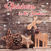 Christmas in the Smokies by Various Artists