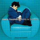 Lovers In The City by Tanita Tikaram