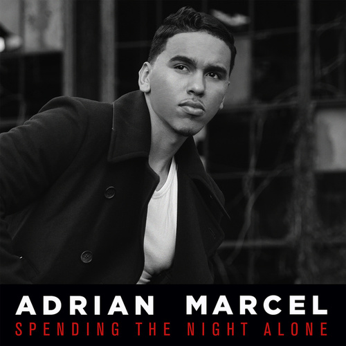 Spending The Night Alone by Adrian Marcel
