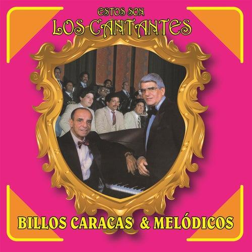 Estos Son los Cantantes by Los Melódicos