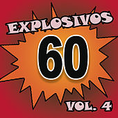 Explosivos 60, Vol. 4 by Various Artists