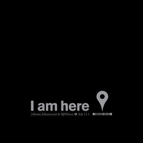 I Am Here von Johann Johannsson