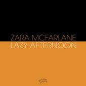 Lazy Afternoon by Zara McFarlane