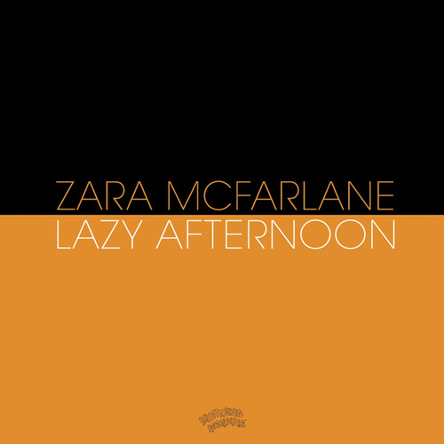 Lazy Afternoon by Zara McFarlane