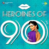 Heroines of 90's by Various Artists