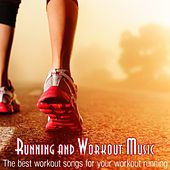 Running and Workout Music (The Best Workout Songs for Your Workout  Running) by Various Artists