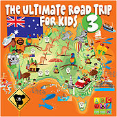 The Ultimate Road Trip for Kids Volume 3 by Various Artists