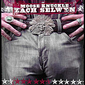 Moose Knuckle by Zach Selwyn
