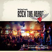Rock the Heart: A Collection of Original Music (2014) by Various Artists