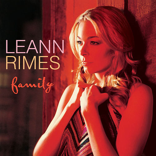 Family by LeAnn Rimes