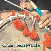 Drum-Believable by Dhol Foundation