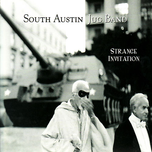 Strange Invitation by South Austin Jug Band