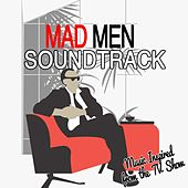 Mad Men Soundtrack (Music Inspired from the TV Show) [Music from the Original TV Series] by Various Artists