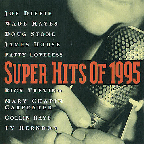 Super Hits Of 1995 by Various Artists