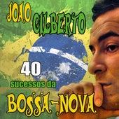 40 Sucessos Da Bossa-Nova by João Gilberto