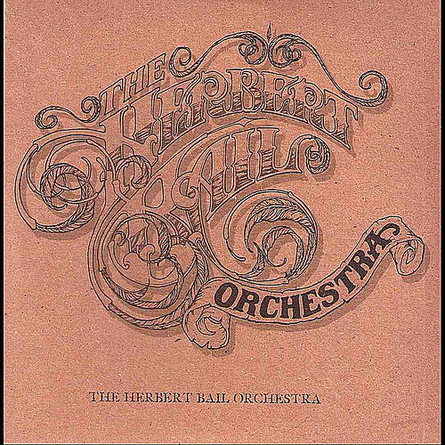The Herbert Bail Orchestra by The Herbert Bail Orchestra