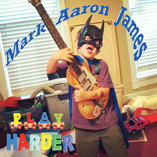 Play Harder by Mark Aaron James