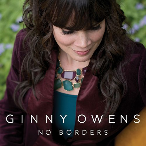 No Borders by Ginny Owens