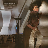 Living All Alone by Phyllis Hyman
