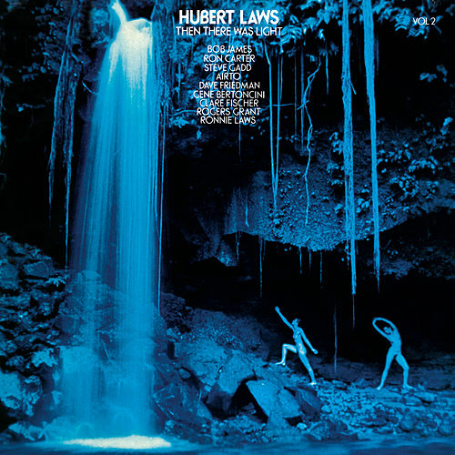 Then There Was Light, Vol. 2 by Hubert Laws