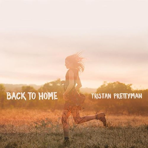 Back to Home by Tristan Prettyman