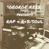 George Kerr Presents Rap & R&B / Soul by Various Artists