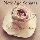 New Age Sonatas - Classical Piano Music for Relaxation, Sleeping, Studying, Zen Meditation by Classical New Age Piano Music