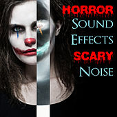 Horror Sound Effects Scary Noise - Best Background Music for Your Horror Halloween Party Night by Halloween