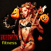 Halloween Fitness - Best Workout Music for Halloween, Electronic Scary Music for Parties and Exercise, Fitness, Cardio, Aerobics by Halloween Hit Factory