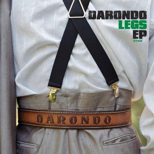 Legs by Darondo