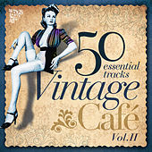 Vintage Café Essentials II by Various Artists
