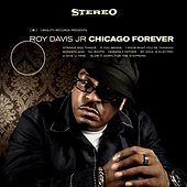 Chicago Forever von Roy Davis, Jr.