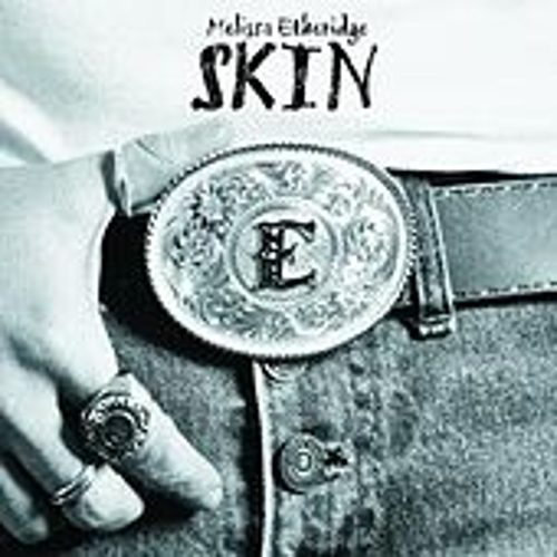 Skin by Melissa Etheridge
