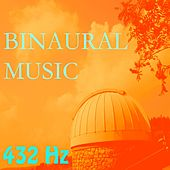 Binaural Music, Vol. 10 by 432 Hz