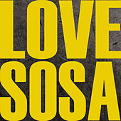 Love Sosa by Hip Hop's Finest