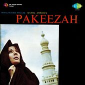 Pakeezah (Original Motion Picture Soundtrack) by Various Artists