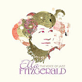 Ella Fitzgerald: The Voice Of Jazz by Various Artists