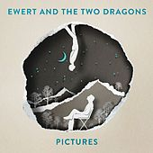 Pictures by Ewert and the Two Dragons
