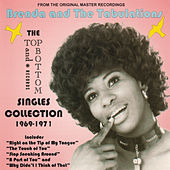 The Top and Bottom Records Singles Collection 1969-1971 by Brenda & the Tabulations