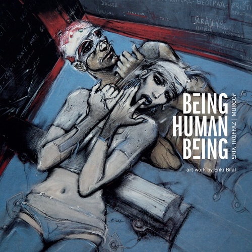 Being Human Being by Erik Truffaz