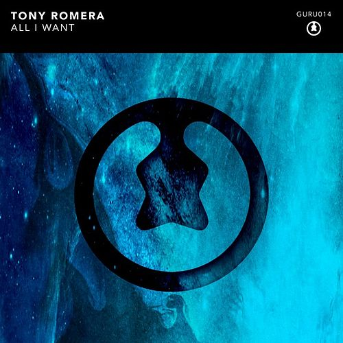 All I Want by Tony Romera