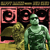 Gappy Ranks Meets Dub Club by Gappy Ranks