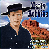 Country Classics '51-'62 by Marty Robbins