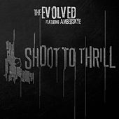 Shoot to Thrill (feat. Amberskye) by Evolved